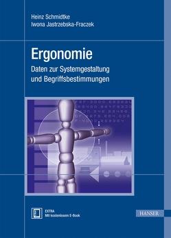 Ergonomie von Jastrzebska-Fraczek,  Iwona, Schmidtke,  Heinz