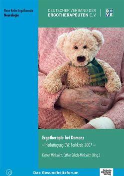 Ergotherapie bei Demenz von Minkwitz,  Kirsten, Scholz-Minkwitz,  Esther