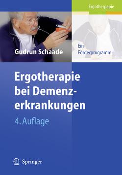 Ergotherapie bei Demenzerkrankungen von Schaade,  Gudrun, Wojnar,  J.