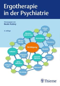 Ergotherapie in der Psychiatrie von Kubny,  Beate