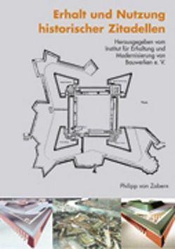 Erhalt und Nutzung historischer Zitadellen von Neumann,  Hans R