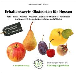 Erhaltenswerte Obstsorten für Hessen von Kahl,  Steffen, Scheibel,  Robert