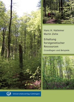 Erhaltung forstgenetischer Ressourcen von Hattemer,  Hans H, Ziehe,  Martin