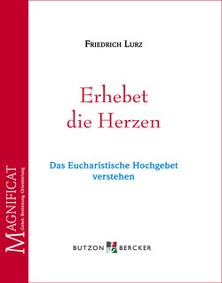 Erhebet die Herzen von Lurz,  Friedrich