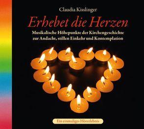 Erhebet die Herzen von Kisslinger,  Claudia