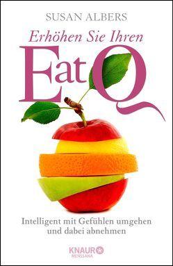 Erhöhen Sie Ihren EatQ von Albers,  Susan, Strerath-Bolz,  Ulrike