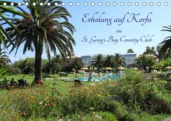 Erholung auf Korfu im St. Georg's Bay Country Club (Tischkalender 2020 DIN A5 quer) von Lindhuber,  Josef