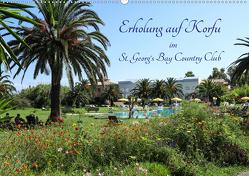 Erholung auf Korfu im St. Georg's Bay Country Club (Wandkalender 2020 DIN A2 quer) von Lindhuber,  Josef