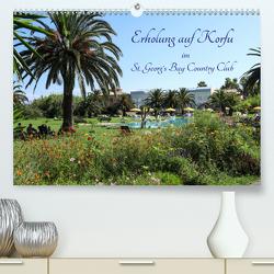 Erholung auf Korfu im St. Georg's Bay Country Club (Premium, hochwertiger DIN A2 Wandkalender 2020, Kunstdruck in Hochglanz) von Lindhuber,  Josef