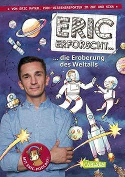 Eric erforscht … 1: Die Eroberung des Weltalls von Dolinger,  Igor, Mayer,  Eric