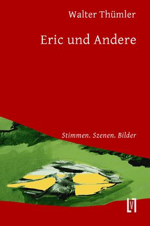 Eric und Andere von Thümler,  Walter