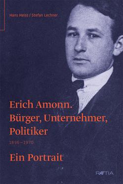 Erich Amonn von Heiss,  Hans, Lechner,  Stefan