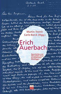 Erich Auerbach von Barck,  Karlheinz, Treml,  Martin