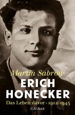 Erich Honecker von Sabrow,  Martin