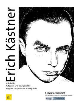Erich Kästner – Gedichte im Unterricht – Schülerheft von Garza Mendia,  Victoria, Pereira,  Dr. phil. Gerardine M.