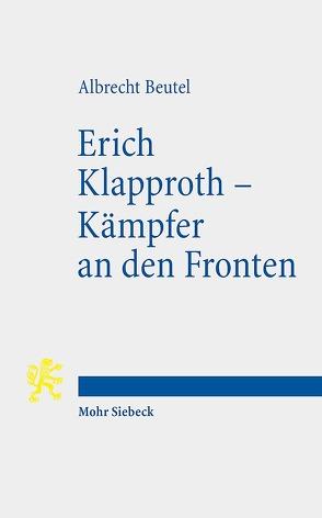 Erich Klapproth – Kämpfer an den Fronten von Beutel,  Albrecht