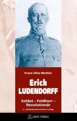 ERICH LUDENDORFF von Uhle-Wettler,  Franz