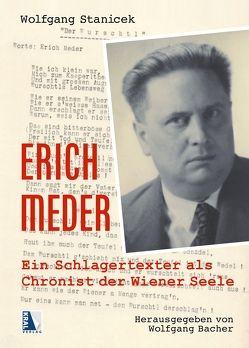 Erich Meder von Bacher,  Wolfgang, Stanicek,  Wolfgang