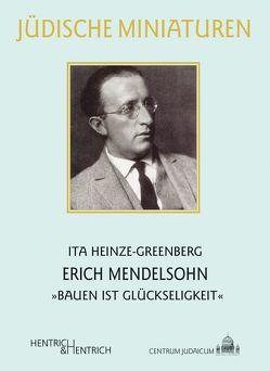 Erich Mendelsohn von Heinze-Greenberg,  Ita