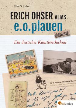 Erich Ohser alias e.o.plauen von Bachmann,  Horst und Petra, Schulze,  Elke