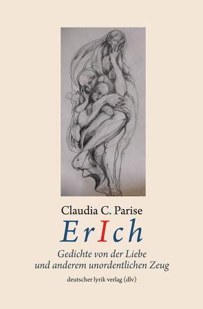 ErIch von Parise,  Claudia C