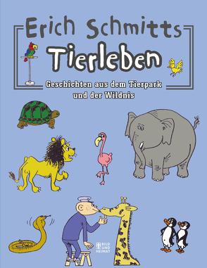 Erich Schmitts Tierleben von Schmitt,  Erich