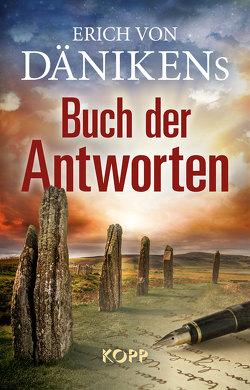 Erich von Dänikens Buch der Antworten von Däniken,  Erich von