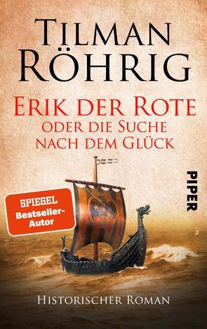 Erik der Rote oder die Suche nach dem Glück von Röhrig,  Tilman