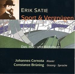 Erik Satie – Sport und Vergnügen von Brüning,  Constanze, Cernota,  Johannes, Martin,  Charles, Satie,  Erik