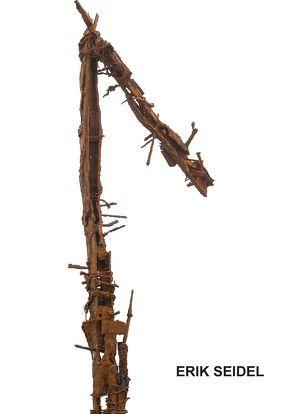 Erik Seidel – Eisenskulptur, Lithografie, Holzschnitt von Seidel,  Erik