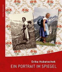 Erika Hubatschek von Hubatschek,  Irmtraud