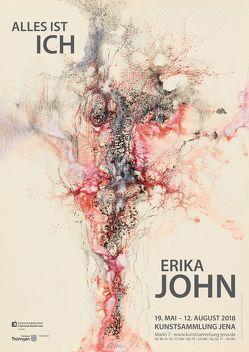 Erika John – Alles ist Ich von Dix,  Manuela, Stein,  Ingeborg, Stephan,  Erik