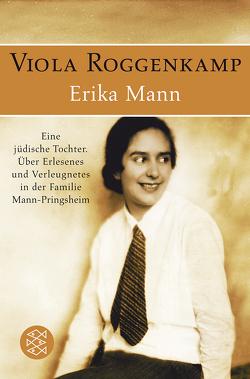 Erika Mann Eine jüdische Tochter von Roggenkamp,  Viola