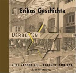 Erikas Geschichte von Haefs,  Gabriele, Innocenti,  Roberto, Zee,  Ruth Vander