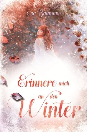 Erinnere mich an den Winter von Baumann,  Eva