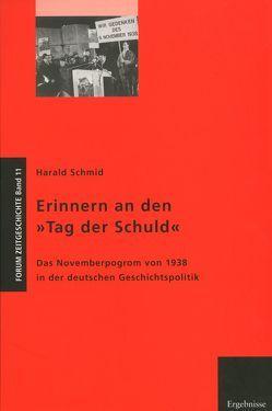 Erinnern an den 'Tag der Schuld' von Schmid,  Harald