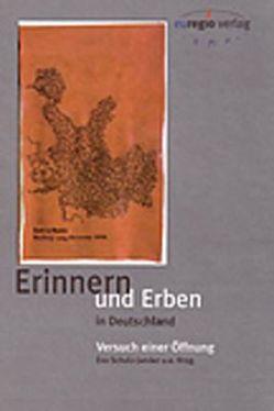 Erinnern + erben in Deutschland von Fecke,  Michael, Jansen,  Birgit, Schulz-Jander,  Eva, Trilling,  Angelika, Valtink,  Eveline