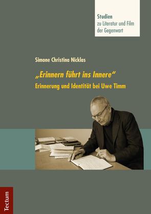 """""""Erinnern führt ins Innere"""" von h.c.,  Stefan Neuhaus,  Prof. Dr. Dr., Nicklas,  Simone Christina"""