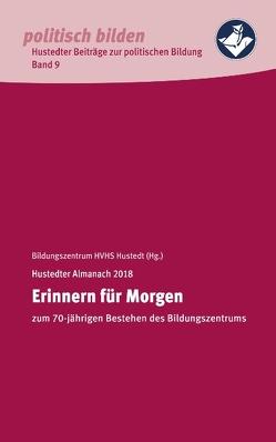 Erinnern für Morgen von Heimvolkshochschule Hustedt e.V.,  Bildungszentrum
