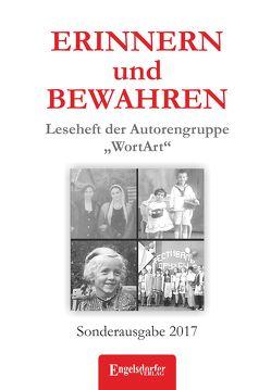 """ERINNERN und BEWAHREN – Leseheft der Autorengruppe """"WortArt"""" von Rahn,  Helga"""