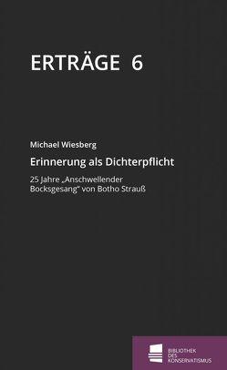 Erinnerung als Dichterpflicht von Wiesberg,  Michael