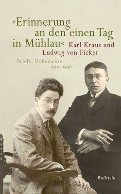 »Erinnerung an den einen Tag in Mühlau« von Brenner-Archiv der Universität Innsbruck, Enders,  Markus, Fürhapter,  Ingrid, Pfäfflin,  Friedrich
