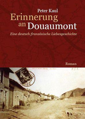 Erinnerung an Douaumont von Kaul,  Peter