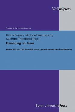 Erinnerung an Jesus von Berges,  Ulrich, Busse,  Ulrich, Hoppe,  Rudolf, Reichardt,  Michael, Schwindt,  Rainer, Theobald,  Michael