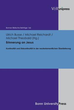 Erinnerung an Jesus von Busse,  Ulrich, Reichardt,  Michael, Theobald,  Michael