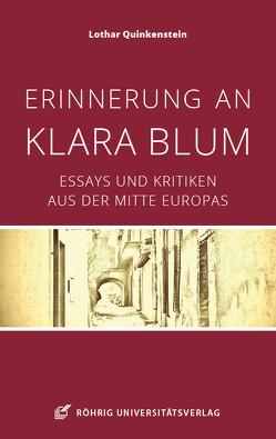 Erinnerung an Klara Blum von Quinkenstein,  Lothar