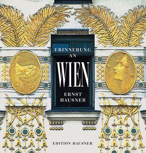 Erinnerung an Wien von Hausner,  Ernst