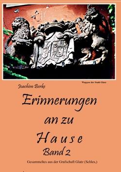 Erinnerung an zu Hause Band II von Berke,  Joachim