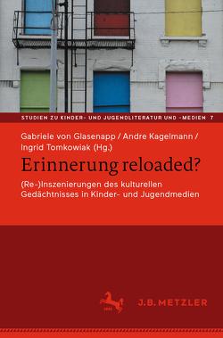 Erinnerung reloaded? von Kagelmann,  Andre, Tomkowiak,  Ingrid, von Glasenapp,  Gabriele