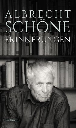 Erinnerungen von Schöne,  Albrecht